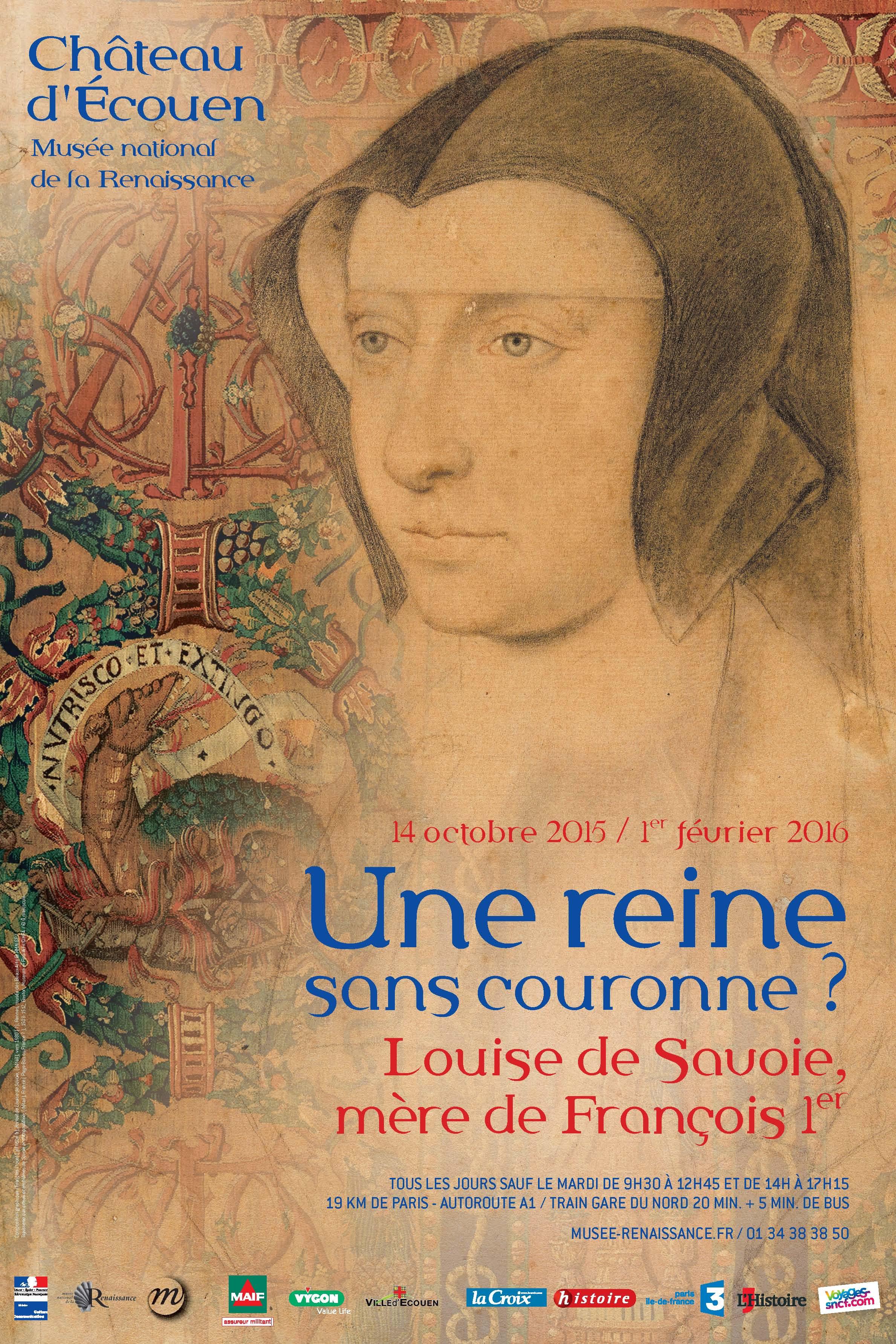 Affiche de l'exposition Une reine sans couronne ? Louise de Savoie, mère de François Ier