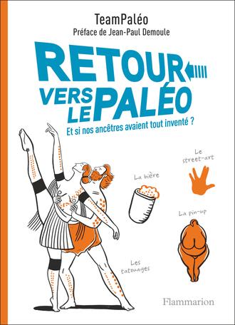 Retour vers le Paléo - TeamPaléo - Editions Flammarion